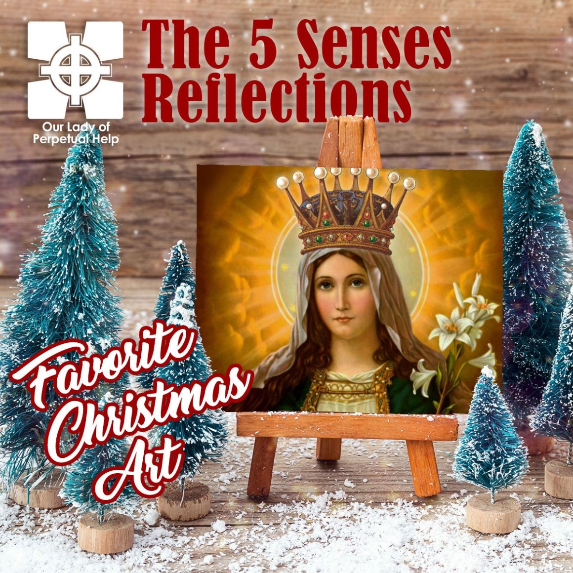 OLPH Parish | Advent | The Immaculate Conception, a Portrait of our Queen