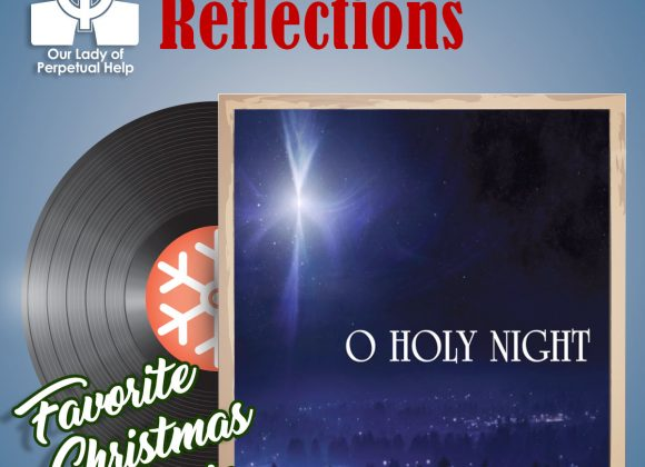 OLPH Parish | Advent | Oh, Holy Night…