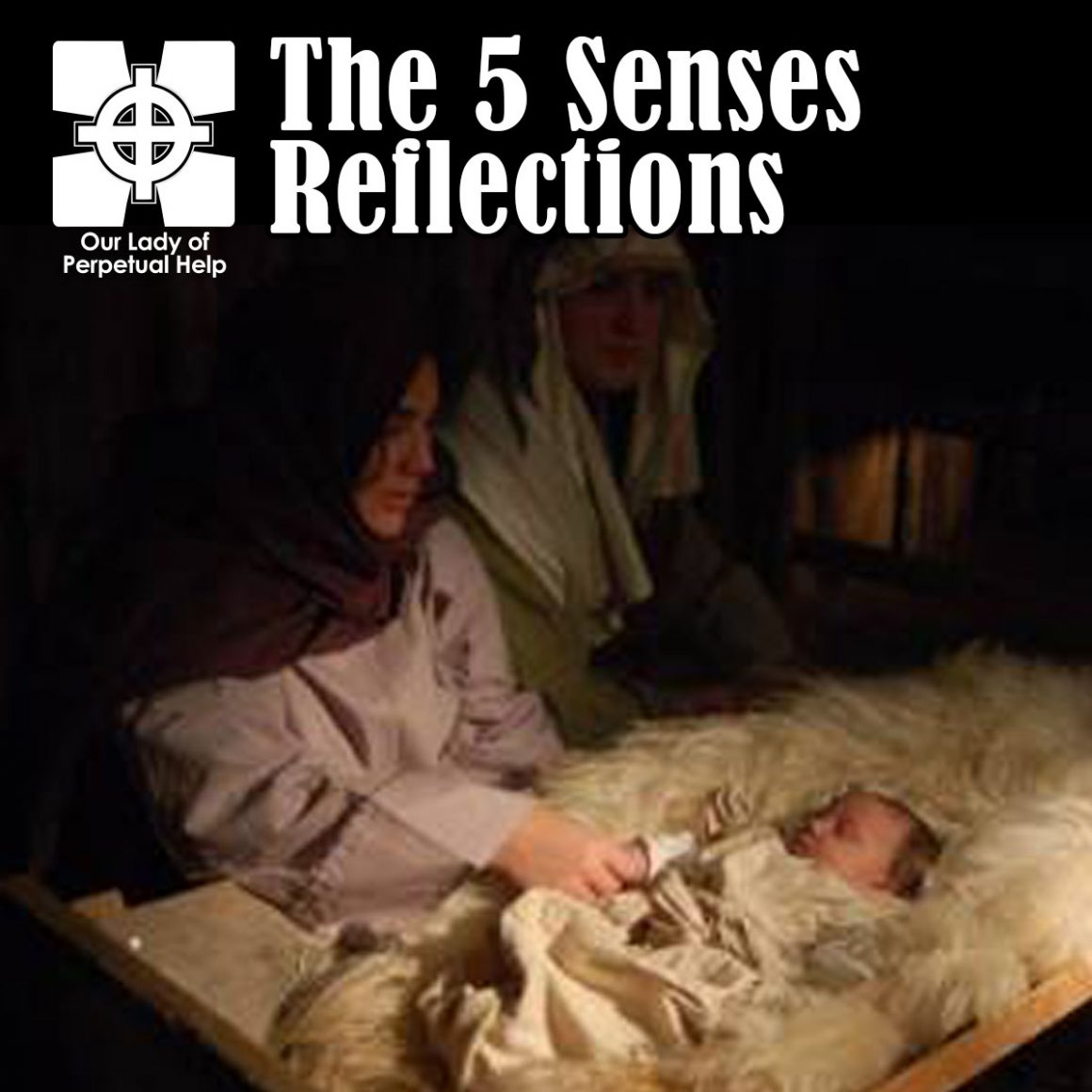 OLPH Parish | Advent | The Nativity Scene and the Trough