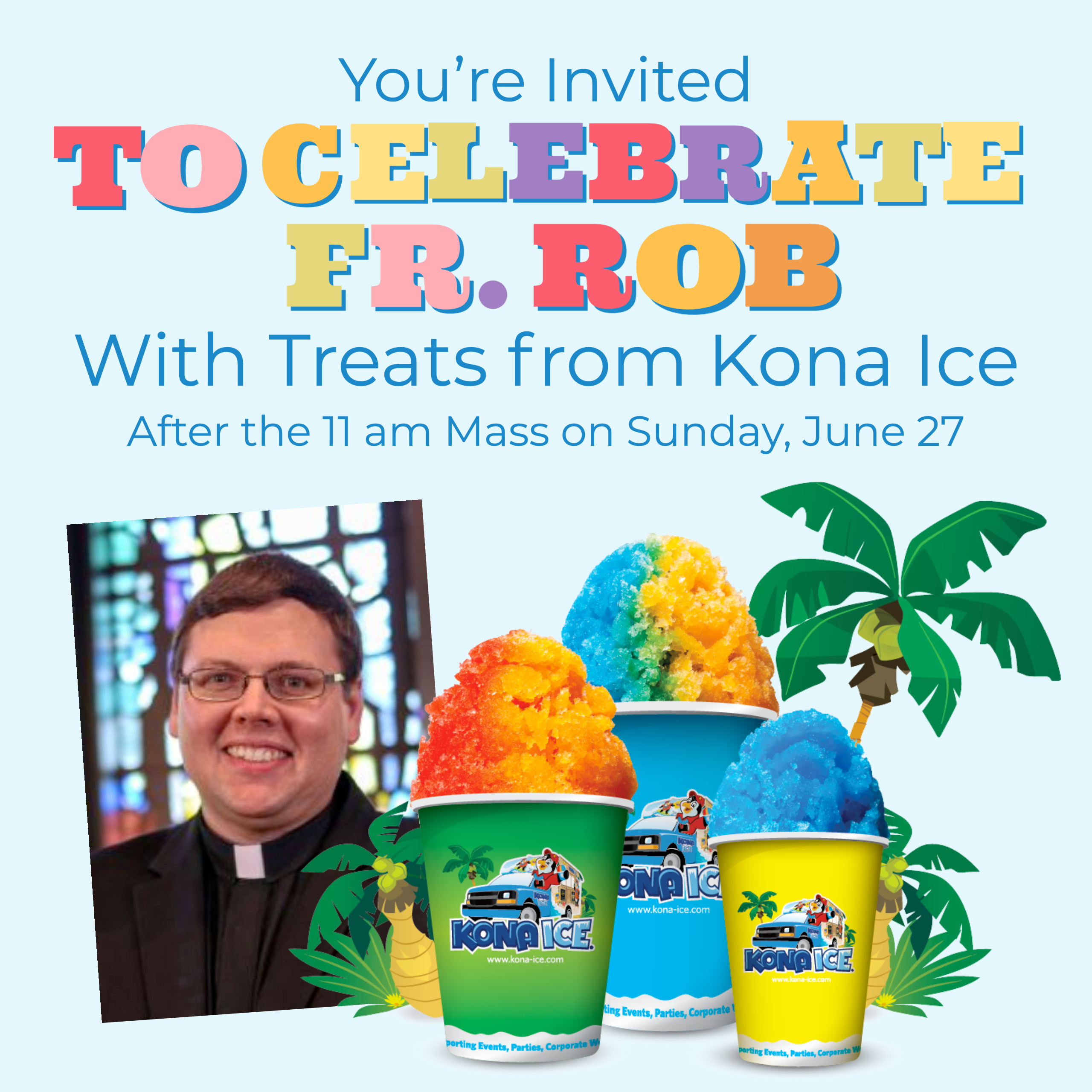 Graphic for Father Rob's going away celebration June 2021