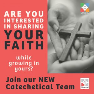 Graphic advertising OLPH's new catechetical team looking for volunteers starting the Summer of 2021