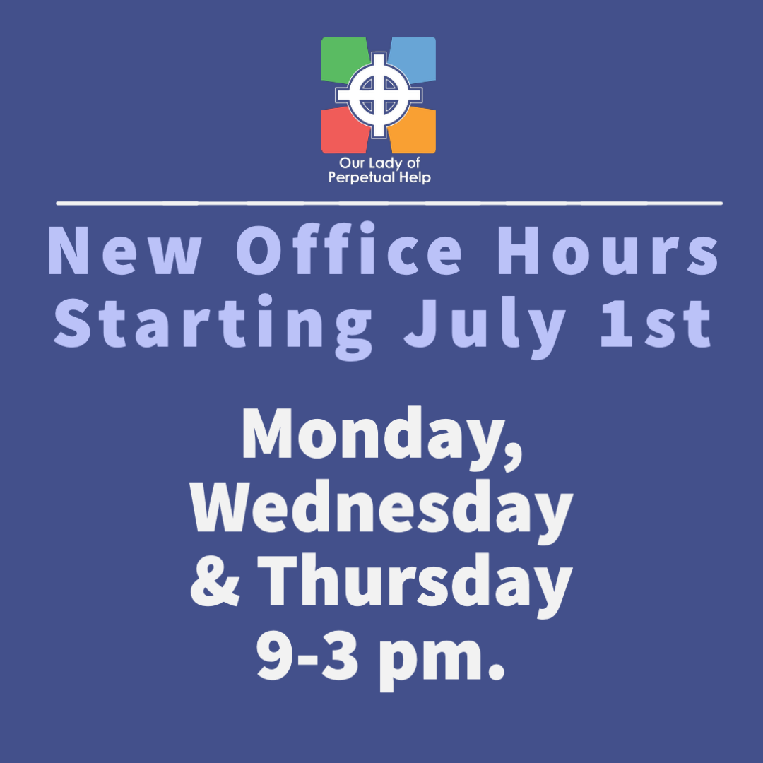 Graphic displaying OLPH Parish Summer office hours for2021