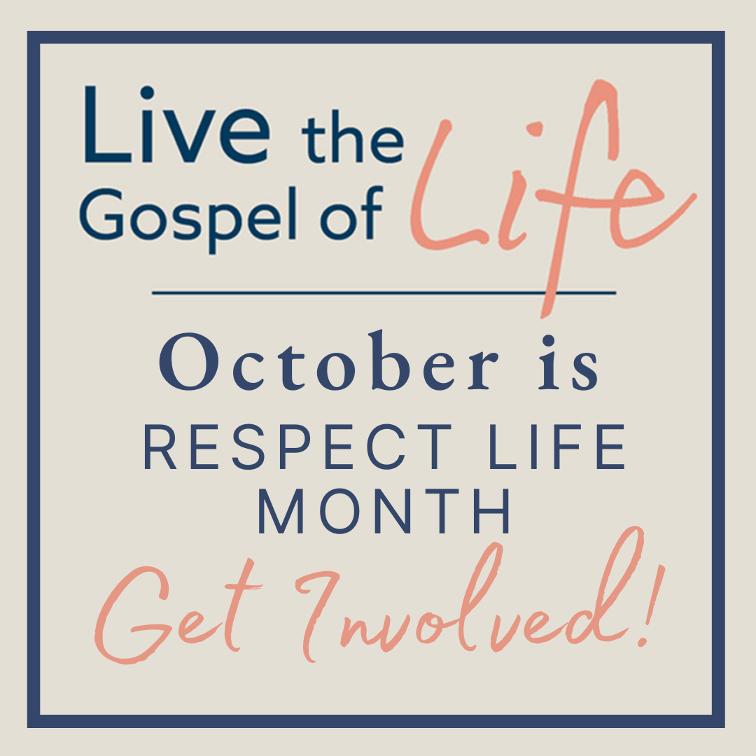Respect Life month graphic