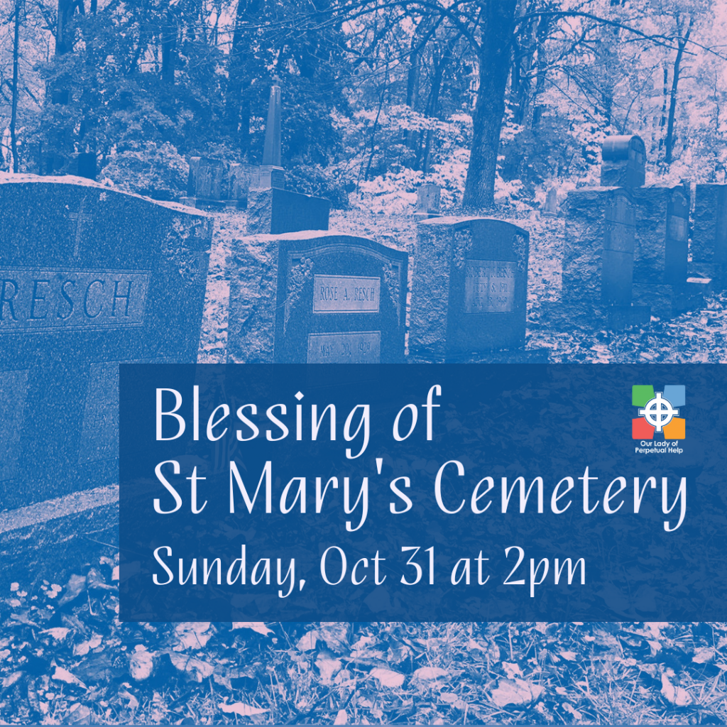 Graphic advertising Saint mary's cemetery blessing Oct 31, 2021