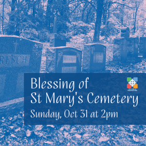 Blessing of St. Mary Cemetery